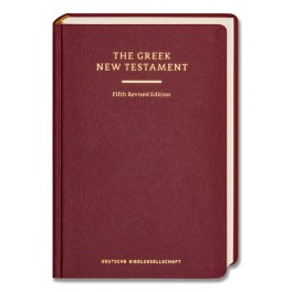THE GREEK NEW TESTAMENT / REVISED EDITION